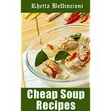 Cheap Soup Recipes (English Edition)
