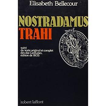 NOSTRADAMUS TRAHI