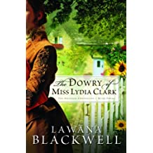 Dowry of Miss Lydia Clark (The Gresham Chronicles, Band 3)