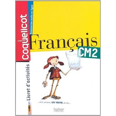 Francais Cm2 Coll Coquelicot Cahier D Activites Pdf