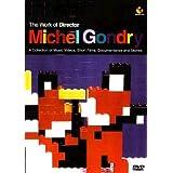 Michel Gondry : Work of Director Michel Gondry