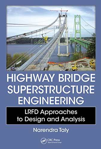 Highway Bridge Superstructure Engineering: LRFD Approaches to Design and Analysis (English Edition) -
