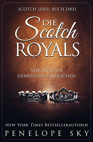 Die Scotch Royals -