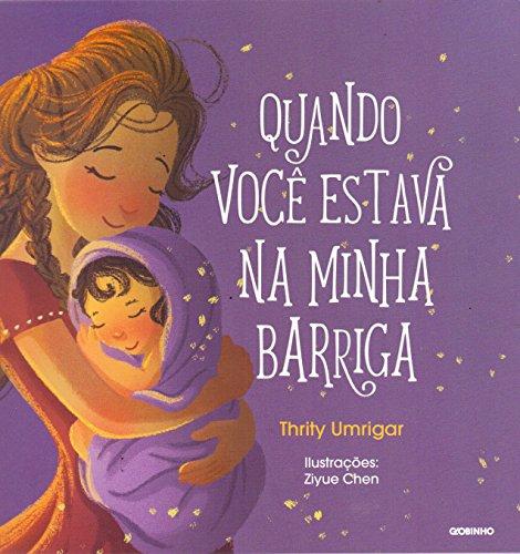 Quando Você Estava na Minha Barriga (Em Portuguese do Brasil)