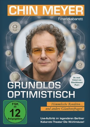 Chin Meyer - Grundlos Optimistisch