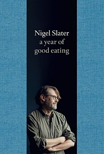A Year of Good Eating (Kitchen Diaries 3) por Nigel Slater