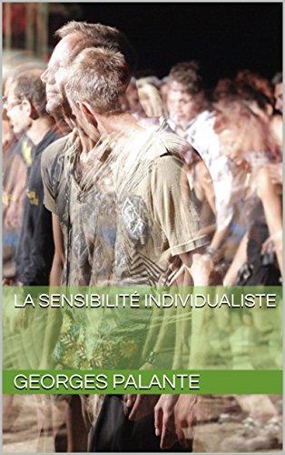 La Sensibilité individualiste par Georges  Palante