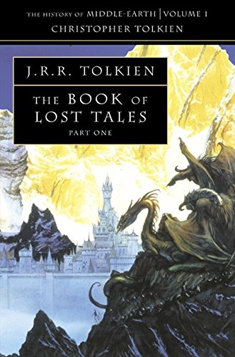 Book Of Lost Tales. Part 1: Pt. 1 (The History of Middle-earth)