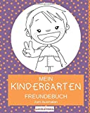 Mein Kindergarten Freundebuch zum Ausmalen: Dein Kindergartenfreundebuch mit extra Seiten für die Erzieher | Design: lila getupft