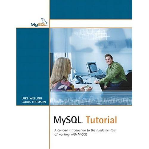 [(MySQL Tutorial)] [By (author) Luke Welling ] published on (November, 2003)