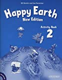 Happy Earth: 2 New Edition: Activity Book and MultiROM Pack (Happy Second Edition) - Bill Bowler