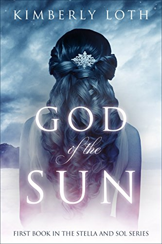God of the Sun (Stella and Sol Book 1) (English Edition)