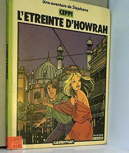 Une Aventure de Stéphane, Tome 4 : L' Étreinte d'Howrah