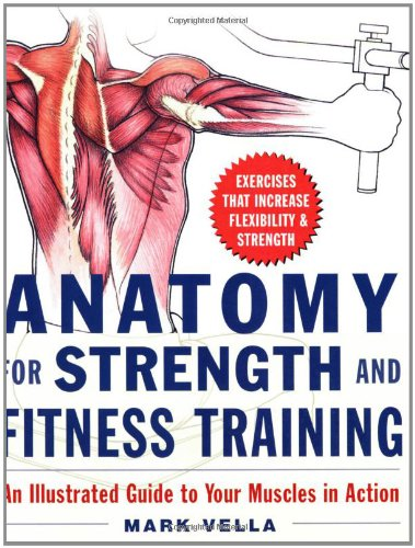 Anatomy for Strength and Fitness Training por Mark Vella