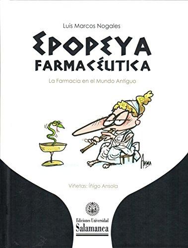 Descargar Libro Epopeya farmaceutica. La farmacia en el mundo antiguo (Biblioteca de las ciencias 86) de Luis Marcos Nogales
