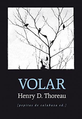 Volar por Henry David Thoreau