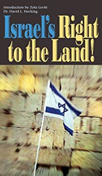 Israel's Right to the Land! by [Hocking, David]