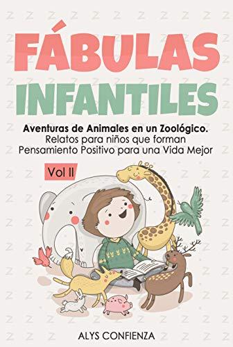 Fábulas Infantiles: Aventuras de Animales en un Zoológico. Relatos para niños que...