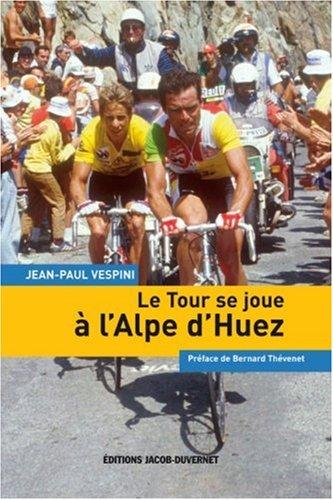TOUR SE JOUE A L ALPE D HUEZ par JEAN-PAUL VESPINI