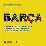 Barça: El coraje de los campeones (Otros)