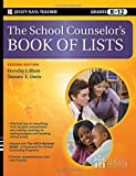 The School Counselor′s Book of Lists (J–B Ed: Book of Lists)