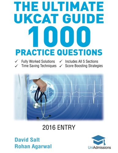 The Ultimate UKCAT Guide - 1000 Practice Questions por Rohan Agarwal