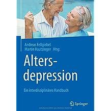 Altersdepression: Ein interdisziplinäres Handbuch