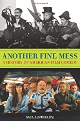 Another Fine Mess: A History of American Film Comedy (Cappella Books (Paperback))