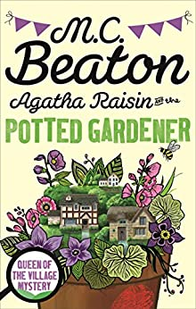 Agatha Raisin and the Potted Gardener (English Edition) par [Beaton, M.C.]