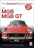 MGB & MGB GT: The Essential Buyer's Guide (Essential Buyer's Guide series) (English Edition)