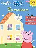Peppa Pig J'explore le monde - La maison TPS-PS