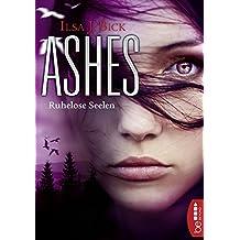 Ashes - Ruhelose Seelen
