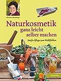 Naturkosmetik ganz leicht selber machen (Amazon.de)