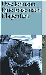 Eine Reise nach Klagenfurt (suhrkamp taschenbuch)