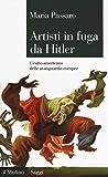 Artisti in fuga da Hitler. L'esilio americano delle avanguardie europee