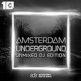 Amsterdam Underground (Unmixed DJ Edition)