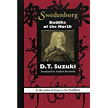 SWEDENBORG: BUDDHA OF THE NORTH (SWEDENBORG STUDIES Book 5) (English Edition)