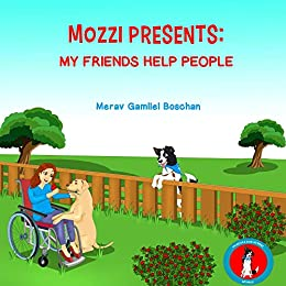 Book cover image for MOZZI PRESENTS: MY FRIENDS HELP PEOPLE