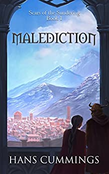 Malediction (Scars of the Sundering Book 1) (English Edition) par [Cummings, Hans]