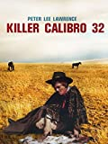 Killer Calibro 32