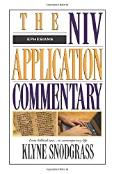 The NIV Application Commentary: Ephesians by Klyne Snodgrass (1996-07-07)