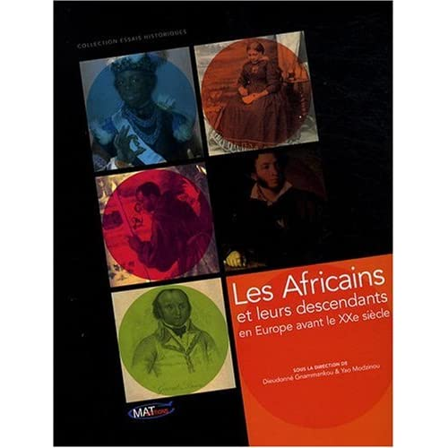 Les Africains et leurs descendants en Europe avant le XXe siècle