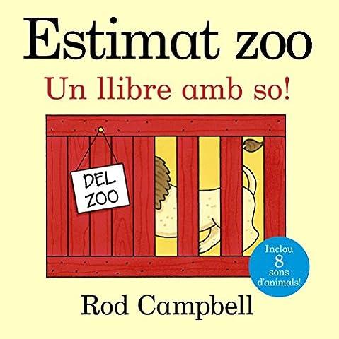Estimat zoo. Un llibre amb