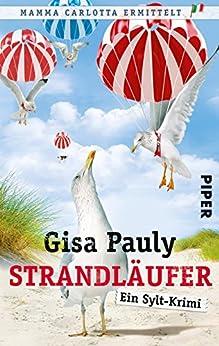 Strandläufer: Ein Sylt-Krimi (Mamma Carlotta 8) von [Pauly, Gisa]