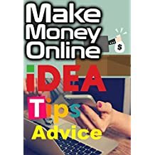 Business Ideas & Tips: Make Money Online (English Edition)