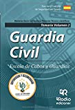 Guardia Civil. Escala de Cabos y Guardias. Temario Volumen 2