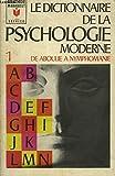 le dictionnaire de la psychologie moderne tome i