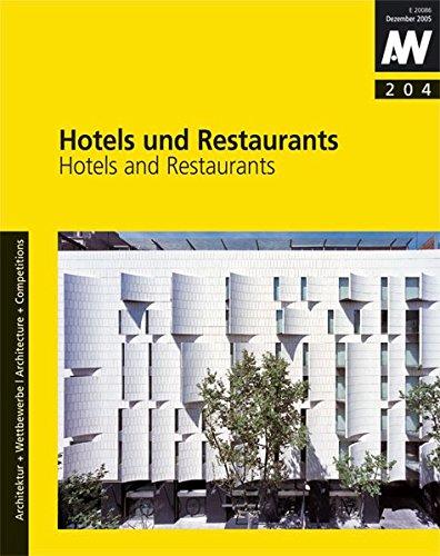 Hotels und Restaurants: Hotels and Restaurants (aw architektur + wettbewerbe /aw architecture + competitions)