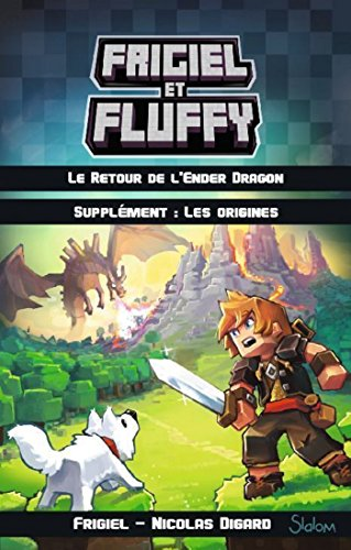Frigiel et Fluffy - supplment : Les origines