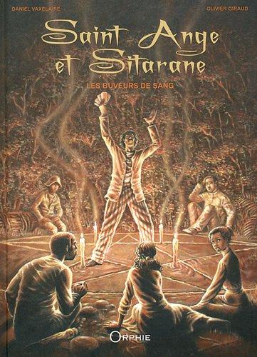 Saint Ange et Sitarane : Les buveurs de sang
